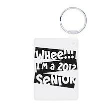 Whee!!! I'm A 2012 Senior Keychainss