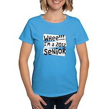 Whee!!! I'm a 2012 Senior Tee