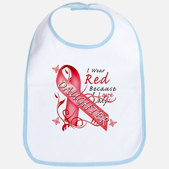I Wear Red Because I Love My Daughter Bib