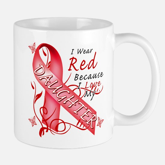 I Wear Red Because I Love My Daughter Mug