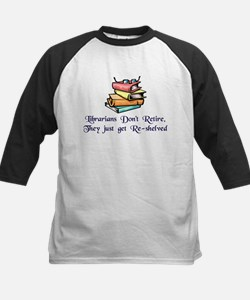 """""""Librarians Don't Retire"""" Tee"""