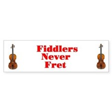 Fiddlers Never Fret