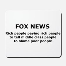 FOX NEWS...Rich people paying rich people... Mouse