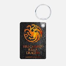 GOT FIRE CANNOT KILL Keychains