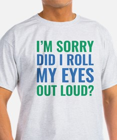 Roll My Eyes T-Shirt