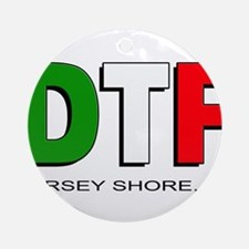 Jersey Shore DTF 3 Ornament (Round)