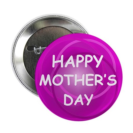 """Happy Mother's Day 2.25"""" Button (10 pack)"""