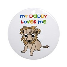 My Daddy Loves Me Ornament (Round)