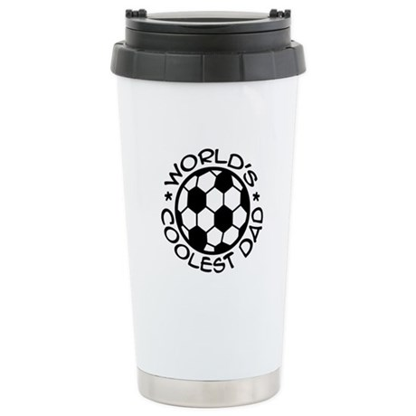 World's Coolest Soccer Dad Stainless Steel Travel