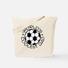 World's Coolest Soccer Dad Tote Bag