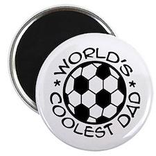 World's Coolest Soccer Dad Magnet
