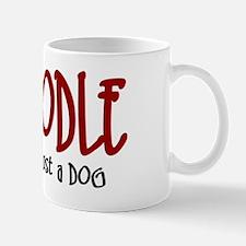 Schnoodle JUST A DOG Mug