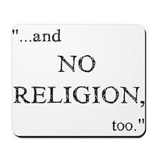 Imagine No Religion Mousepad