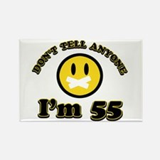 Don't tell anybody I'm 55 Rectangle Magnet