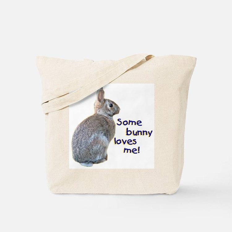 Some Bunny Loves Me Tote Bag