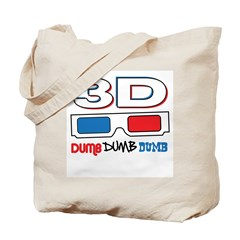 3D Dumb Dumb Dumb Tote Bag