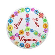 Peace Love Wyoming Ornament (Round)
