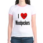 I Love Woodpeckers (Front) Jr. Ringer T-Shirt