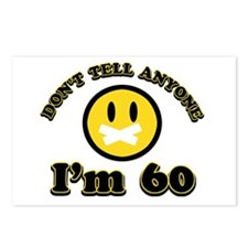 Don't tell anybody I'm 60 Postcards (Package of 8)