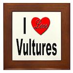 I Love Vultures Framed Tile