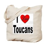 I Love Toucans Tote Bag