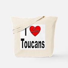 I Love Toucans Tote Bag