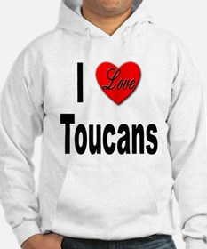 I Love Toucans (Front) Hoodie