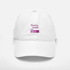 """Beauty, Brains and Attitude"" Baseball Baseball Cap"