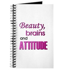"""Beauty, Brains and Attitude"" Journal"