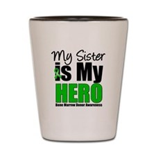 My Sister is My Hero BMT Shot Glass