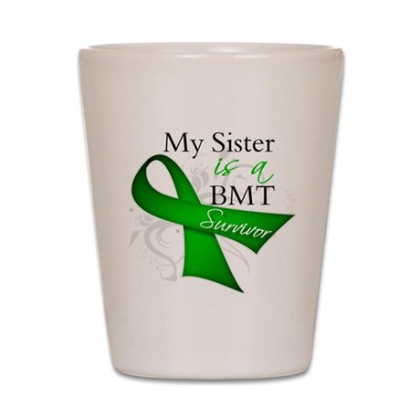 Sister BMT Survivor Shot Glass