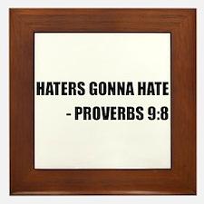 Haters Gonna Hate Proverbs Framed Tile