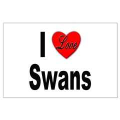I Love Swans Posters