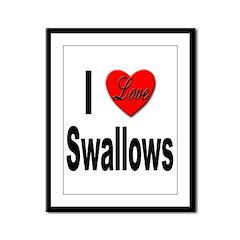 I Love Swallows Framed Panel Print