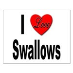 I Love Swallows Small Poster