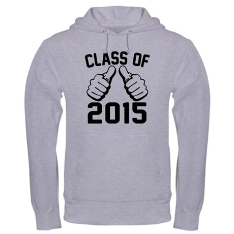 I Am Class of 2015 Hooded Sweatshirt
