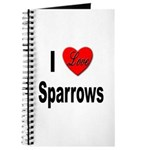 I Love Sparrows Journal