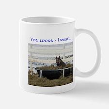 You Work - I Rest Cattledog Mug