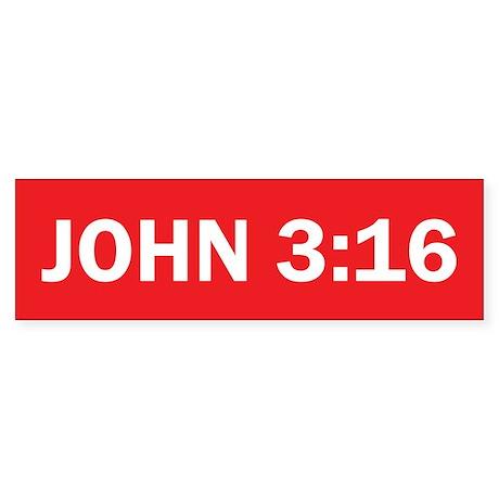 John 3:16 - Christian Bumper Sticker