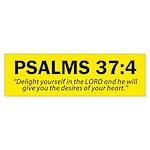 Psalms 37:4 - Christian Bumper Sticker