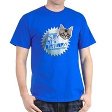 It's my Cats Birthday T-Shirt
