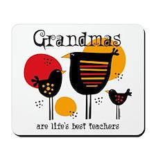 Grandma Life's Best Teacher Mousepad