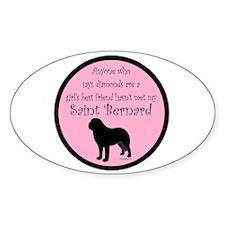 Girls Best Friend - Saint Ber Decal