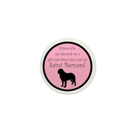 Girls Best Friend - Saint Ber Mini Button