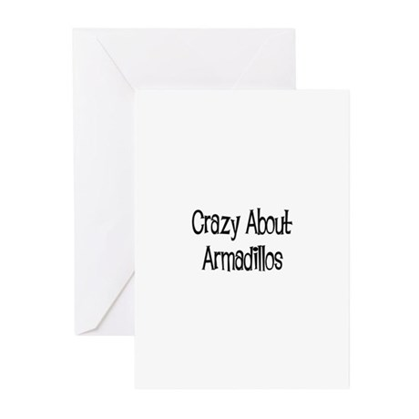Crazy About Armadillos Greeting Cards (Package of
