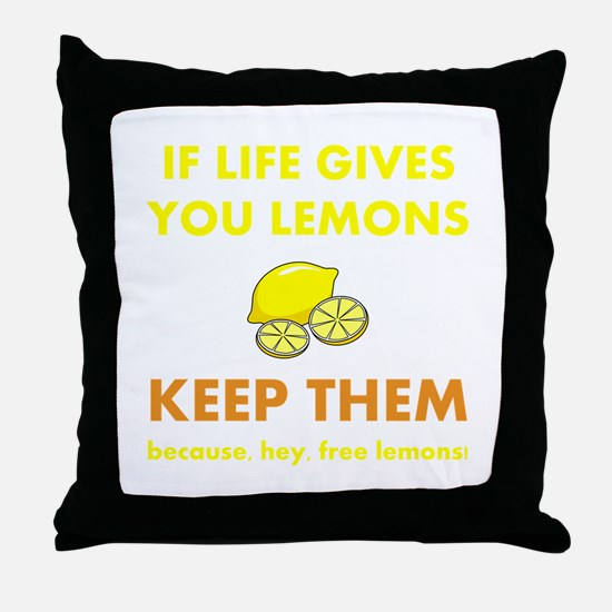 Life Gives You Lemons Throw Pillow