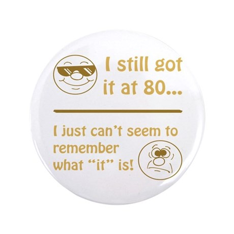 "Funny Faces 80th Birthday 3.5"" Button"