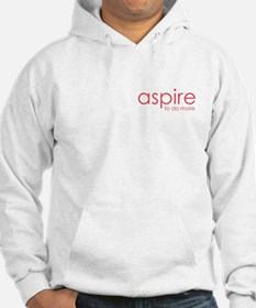 aspire to do more Hoodie