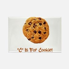 """""""C"""" Is For Cookie Rectangle Magnet"""