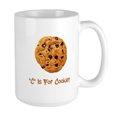 """""""C"""" Is For Cookie Mug"""